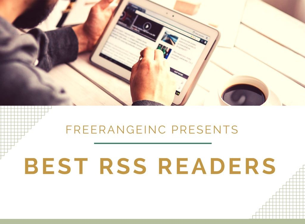 Best RSS Reader for iOS, Android, Mac & PC
