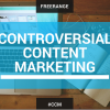 controversial content marketing-featured